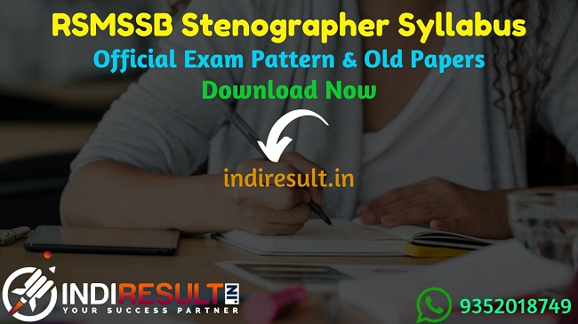 RSMSSB Stenographer Syllabus 2019 - Check detailed RSMSSB Stenographer Official Syllabus and Exam Pattern of written exam. Download RSMSSB Stenographer Detailed Syllabus Pdf, Important Books & Old Papers Here. Rajasthan Subordinate and Ministerial Services Selection Board RSMSSB has released Stenographer Syllabus & Exam Pattern 2019.