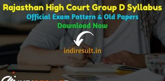 Rajasthan High Court Group D Syllabus 2020 - Check detailed Rajasthan High Court Group D Peon Class 4th, 4th Class Official Syllabus and Exam Pattern of written exam. Download Rajasthan High Court Group D Peon Detailed Syllabus Pdf, Important Books & Old Papers Here. High Court Of Rajasthan HCRAJ has released Group D Peon Syllabus & Exam Pattern 2020.