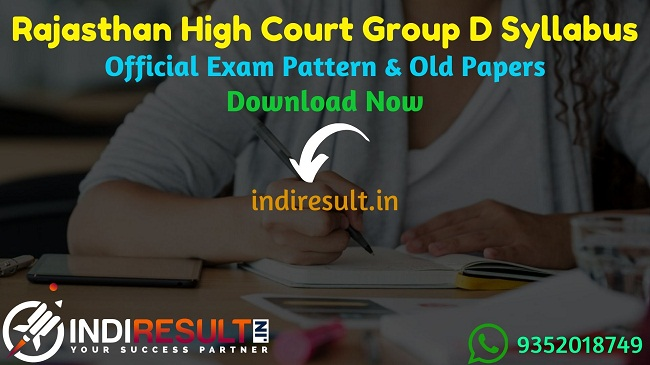 Rajasthan High Court Group D Syllabus 2020 - Check detailed Rajasthan High Court Group D Peon Class 4th, 4th Class Official Syllabus and Exam Pattern of written exam. Download HCRaj Group D Detailed Syllabus Pdf, Important Books & Old Papers Here.
