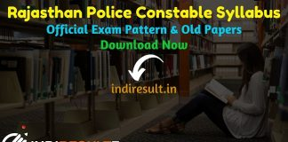 Rajasthan Police Constable Syllabus 2020- Check detailed Rajasthan Police Constable Official Syllabus and Exam Pattern of written exam. Download Rajasthan Police Constable Detailed Syllabus Pdf, Important Books & Old Papers Here. Police Department Rajasthan has released Police Constable Syllabus & Exam Pattern 2020.