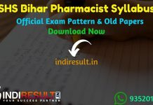 SHS Bihar Pharmacist Syllabus 2020 - Check detailed SHSB Pharmacist Syllabus & Exam Pattern. Download Bihar State Health Society Pharmacist Syllabus Pdf,