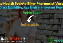 SHS Bihar Pharmacist Recruitment 2019 - Check SHS Bihar Pharmacist Notification, Eligibility Criteria, Age Limit, Educational Qualification and Selection process. State Health Society Bihar invites Online application to fill 1311 vacancy of Pharmacist Posts.