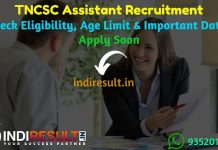 TNCSC Assistant Recruitment 2019 - Check TNCSC Assistant, Assistant Engineer Recruitment Notification, Eligibility Criteria, Age Limit, Educational Qualification and Selection process. Tamil Nadu Civil Supplies Corporation TNCSC invites Online application to fill 123 vacancy of Assistant, Assistant Engineer Posts.