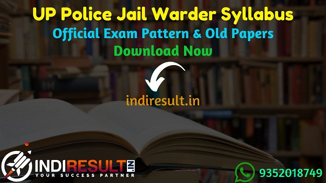 UP Police Jail Warder Syllabus 2021 - Download UPPBPB Jail Warder Syllabus pdf in Hindi/English & UP Police Jail Warder Exam Pattern.UP Jail Warder Syllabus