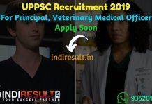 UPPSC Recruitment 2019 For Principal Veterinary Medical Officer - UPPSC Principal, Veterinary MO Recruitment Notification, Eligibility Criteria, Age Limit, Educational Qualification and Selection process. Uttar Pradesh Public Service Commission UPPSC invites Online application to fill 89 vacancy of Principal, Veterinary Medical Officer Posts.