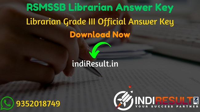 RSMSSB Librarian Answer Key 2019 – The Rajasthan Subordinate and Ministerial Services Selection Board RSMSSB has released Official RSMSSB Librarian Grade III answer key pdf on website. Rajasthan Subordinate and Ministerial Services Selection Board RSMSSB has successfully conducted the RSMSSB Librarian Exam on 29 December 2019. Aspirants can download RSMSSB Librarian Official Answer Key from the link uploaded below sections.