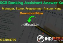 RSCB Banking Assistant Answer Key 2019 : The Rajasthan State Cooperative Bank RSCB has released Official Answer Key Of Banking Assistant, Manager, Stenographer Exam. Rajasthan Cooperative Bank Limited RSCB has successfully conducted the RSCB Banking Assistant Exam between 16-19 December 2019. Aspirants can download RSCB Banking Assistant Official Answer Key from the link uploaded below sections.