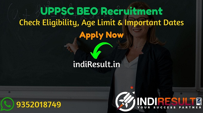 UPPSC BEO Recruitment 2019 - Check UPPSC BEO Vacancy Notification, Eligibility Criteria, Age Limit, Educational Qualification and selection process. Uttar Pradesh Public Service Commission UPPSC invited online application to fill 309 vacancy of Block Education Officer posts. This is a great opportunity for the applicants who are searching for Govt Jobs in Uttar Pradesh.