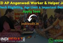 WCD AP Anganwadi Worker & Helper Recruitment 2019 – Check Andhra Pradesh WCD Anganwadi Worker & Helper Notification, Eligibility Criteria, Age Limit, Educational Qualification and selection process. Andhra Pradesh has invited online application to fill 828 vacancies to the post of Anganwadi Worker & Helper Posts. This is a great opportunity for the applicants who are searching for Govt Jobs in Andhra Pradesh.