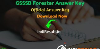 GSSSB Forester Answer Key 2020 - The Gujarat Secondary Service Selection Board GSSSB has released Official GSSSB Forester Provisional answer key pdf on website. Gujarat Secondary Service Selection Board GSSSB has successfully conducted the GSSSB Forester Exam on 03 to 07 December 2019. Aspirants can download GSSSB Forester Official Answer Key from the link uploaded below sections.