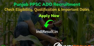 PPSC ADO Recruitment 2020 - Check Punjab PPSC Agriculture Development Officer Recruitment Notification, Eligibility Criteria, Age Limit, Educational Qualification and selection process. The Punjab Public Service Commission PPSC invites online application to fill 141 vacancy of Agriculture Development Officer posts. This is a great opportunity for the applicants who are searching for Govt Jobs in Punjab.