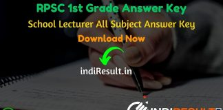 RPSC 1st Grade Answer Key 2020 - The Rajasthan Public Service Commission RPSC has released Answer Key Of RPSC 1st Grade Exam 2020. Aspirants can download RPSC 1st Grade Teacher Answer Key 2020 for GK Group -A, B & C. Download RPSC Rajasthan School Lecturer GK 03, 06, 09 January Paper Answer Key PDF from the link uploaded below sections. Candidates can also download Subject wise RPSC School Lecturer All Subject Answer Key pdf.