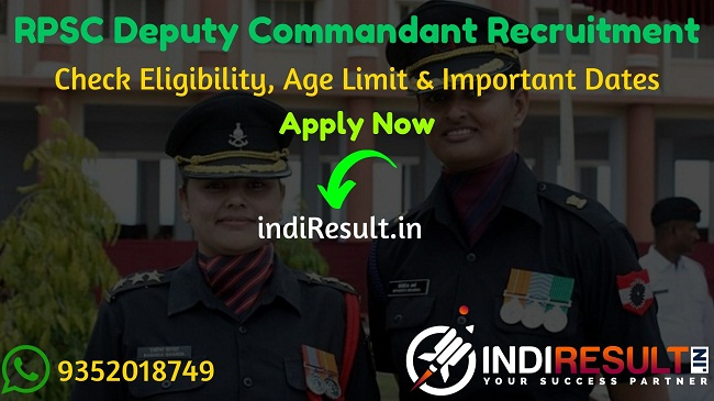 RPSC Deputy Commandant Recruitment 2020 - Check RPSC Rajasthan Deputy Commandant Recruitment Eligibility Criteria, Age Limit, Educational Qualification and selection process. Rajasthan Public Service Commission RPSC invites online application to fill 13 vacancy of Deputy Commandant posts. This is a great opportunity for the applicants who are searching for Govt Jobs in Rajasthan.