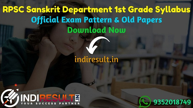 RPSC Sanskrit Shiksha Vibhag 1st Grade Teacher Syllabus 2020 - Check detailed RPSC Sanskrit Education School Lecturer Syllabus and Exam Pattern for written exam. Download RPSC Rajasthan Sanskrit Education 1st Grade Detailed Syllabus Pdf, Important Books & Old Papers Here. Rajasthan Public Service Commission RPSC has released official RPSC Sanskrit Shiksha Vibhag 1st Grade Syllabus & Exam Pattern 2020.