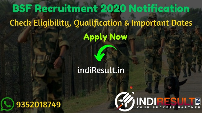 BSF Recruitment 2020 Notification - Check BSF Latest Vacancy 2020, Eligibility Criteria, Age Limit, Educational Qualification and Selection process. Directorate General Border Security Force, New Delhi BSF will invite online application to fill 317 CT, SI & HC vacancies 2020. This is a great opportunity for the applicants who are searching for Latest Govt Jobs in Indian Army.