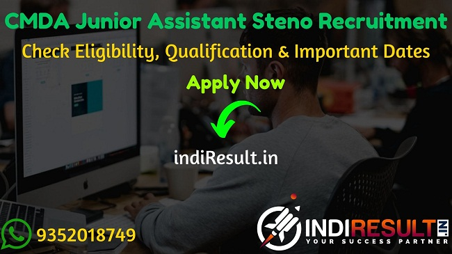 CMDA Junior Assistant Steno Recruitment 2020 - Check CMDA Recruitment Notification, Eligibility Criteria, Age Limit, Educational Qualification and selection process. The Chennai Metropolitan Development Authority (CMDA) invites online application to fill 131 Vacancy of Junior Assistant, Steno, Typist posts. This is a great opportunity for the applicants who are searching for Govt Jobs in Chennai.