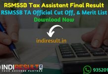 RSMSSB Tax Assistant Final Result 2020 - Download RSMSSB Rajasthan Tax Assistant Final Result, Cutoff & Merit List 2020. The Result Date Of RSMSSB Tax Assistant Exam is 10 February 2020. This Rajasthan Subordinate and Ministerial Services Selection Board RSMSSB Tax Assistant Exam Final Result 2020 can be accessed from RSMSSB 's official website rsmssb.rajasthan.gov.in. This RSMSSB Tax Assistant Exam 2019 conducted on 14 October 2018. Aspirants can check RSMSSB TA Final result and cutoff by name wise and roll number wise.