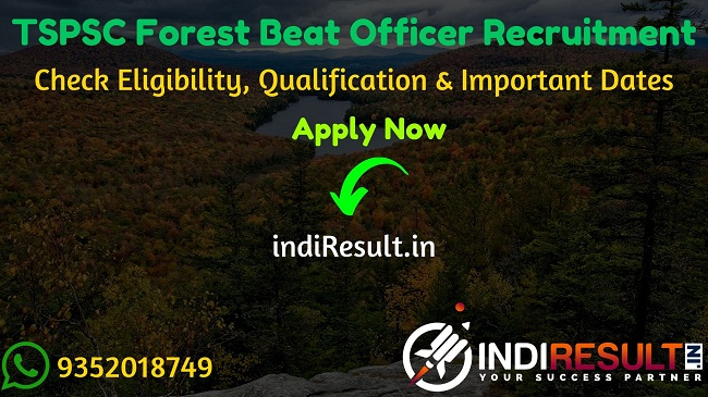 TSPSC FBO Recruitment 2020 - Check TSPSC Forest Beat Officer Recruitment Notification, Eligibility Criteria, Age Limit, Educational Qualification and selection process. Telangana State Public Service Commission TSPSC will invite online application to fill 1857 vacancy of FBO posts. This is a great opportunity for the applicants who are searching for Govt Jobs in Telangana.