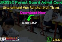 UKSSSC Forest Guard Admit Card 2020 - Download Admit Card for UKSSSC Forest Guard Exam 2020. Uttarakhand Subordinate Service Selection Commission UKSSSC published Forest Guard Admit Card on official website uksssc.in. As per notification UKSSSC Forest Guard Exam Date is 16 February 2020. Applicants who are appearing in the exam may download their UKSSSC Forest Guard Admit Card by entering Application No. & DOB and name wise.