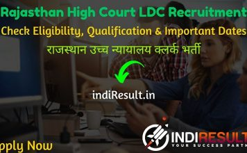 Rajasthan High Court LDC Recruitment 2020 - Check Rajasthan High Court Clerk Eligibility Criteria, Age Limit, Educational Qualification and selection process. The Rajasthan High Court HCRAJ invites online application to fill 1760 vacancy of Lower Division Clerk Grade II posts. The Rajasthan High Court published Rajasthan High Court Clerk Recruitment Notification.