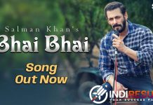 Bhai Bhai Lyrics Bhai Bhai Song Lyrics Salman Khan – Salman Khan production released Latest Hindi rap song Bhai Bhai sung by Salman Khan, Ruhaan Arshad. Music composed by Sajid Wajid while lyrics written by Ruhaan Arshad, Salman Khan, Danish Sabri and video directed by Salman Khan.