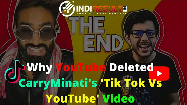 Why YouTube Deleted CarryMinati's 'Tik Tok Vs YouTube' Video - Carryminati is the One biggest Youtuber in India with 17 million subscribers, Carryminati has landed himself in trouble with his latest video, which was a roast on TikTok