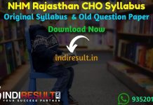 NHM Rajasthan CHO Syllabus 2020 - Check NHM Rajasthan CHO Official Syllabus and Exam Pattern of written exam. Download NHM Rajasthan CHO Detailed Syllabus Pdf, Important Books & Old Papers Here. National Health Mission, Rajasthan NHM has released CHO Syllabus & Exam Pattern 2020.