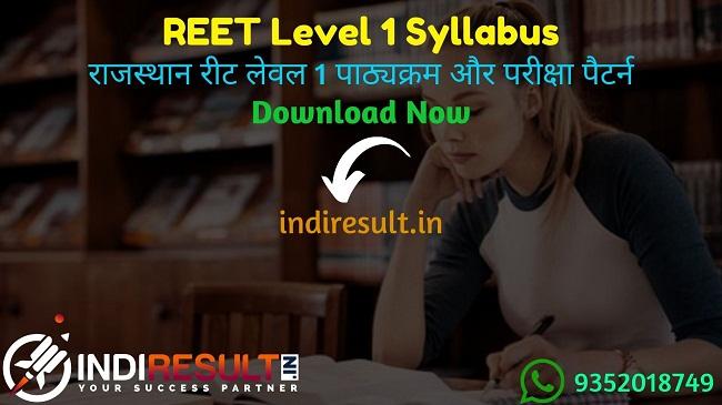 REET Level 1 Syllabus 2020 in Hindi Pdf Download रीट लेवल 1 सिलेबस - Download Rajasthan REET Level 1 Official Syllabus & Exam Pattern 2020 BSER REET 2020 Level 1 Syllabus in Hindi Rajasthan REET Level 1st Syllabus pdf & Subject Wise RBSE REET Level 1 New Syllabus & Exam Pattern 2020.