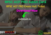 RPSC ACF FRO Admit Card 2021 – Download RPSC Admit Card ACF & Forest Range Officer Exam. Rajasthan Public Service Commission published ACF FRO Admit Card