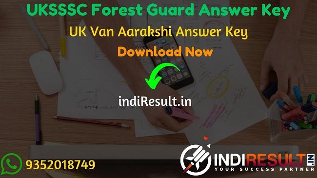 UKSSSC Forest Guard Answer Key 2020 Download UKSSSC Van Aarakshi Answer Key Pdf - The Uttarakhand Subordinate Service Selection Commission has released UKSSSC Van Aarakshi answer key pdf on website sssc.uk.gov.in.