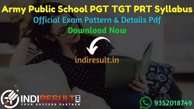 APS Syllabus 2020: Army Public School APS Teacher Syllabus & Exam Pattern 2020 - Check APS PGT TGT PRT Syllabus 2020 Download pdf Army Public School Teacher Syllabus & Exam Pattern pdf Download. Get APS Teacher Syllabus and Exam Pattern for written exam.