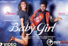 "Baby Girl Lyrics Guru Randhawa & Dhvani Bhanushali - Official music video of the song ""BABY GIRL"" featuring Guru Randhawa, Dhvani Bhanushali is out now."