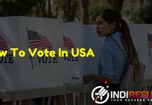 How To Vote In USA 2020 Voting in the United States - In this article we will provide each & every details about How To Vote In United States Of America.
