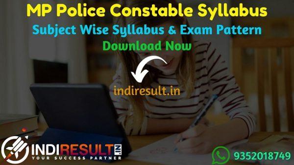 MP Police Constable Syllabus 2021 – MP Constable Syllabus Pdf download in Hindi. New MP Police Syllabus Pdf, MP Constable Exam Pattern Pdf, MPPEB Syllabus