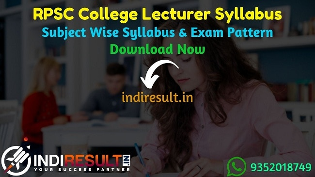 RPSC College Lecturer Syllabus 2020 - Check RPSC Rajasthan College Lecturer Syllabus,Exam Pattern,Subject Wise Detailed Syllabus in Hindi & English pdf.