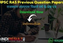 RPSC RAS Previous Year Question Papers - Download RPSC RAS Previous Year Papers pdf. Get RAS Pre Papers & RAS Mains Question Papers Pdf in Hindi+English.