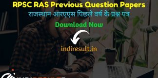 RPSC RAS Previous Question Papers RAS Previous Year Papers – To Download Previous Year Question Papers of RPSC RAS Pre & Mains Exam at indiresult.in .