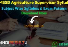 RSMSSB Agriculture Supervisor Syllabus 2020 – Check detailed RSMSSB Rajasthan Agriculture Supervisor Syllabus and Exam Pattern for written exam. Download Syllabus Of RSMSSB Krishi Paryavekshak Exam Pdf, Important Books & Old Papers Here.