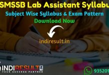 RSMSSB Lab Assistant Syllabus 2020 - Check detailed RSMSSB Rajasthan Lab Assistant Syllabus and Exam Pattern for written exam. Download Syllabus Of RSMSSB Prayogshala Sahayak Exam Pdf, Important Books & Old Papers Here. Rajasthan Subordinate and Ministerial Services Selection Board has released official Lab Assistant Syllabus & Exam Pattern 2020.