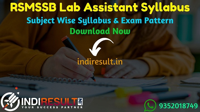 RSMSSB Lab Assistant Syllabus 2021 - Download RSMSSB Rajasthan Lab Assistant Syllabus Pdf in Hindi. Get RSMSSB Prayogshala Sahayak Syllabus & Exam Pattern.