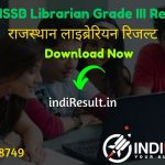 RSMSSB Librarian Result 2020 - Download RSMSSB Rajasthan Librarian Result, Cutoff & Merit List 2020. Rajasthan Subordinate and Ministerial Services Selection Board will release result of RSMSSB Librarian Grade III Exam in November 2020.
