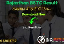 BSTC Result 2020 Name Wise- Download Rajasthan BSTC Sarkari Result, Cutoff & Merit List 2020. The Result Date Of Rajasthan BSTC Exam is 07 October 2020.