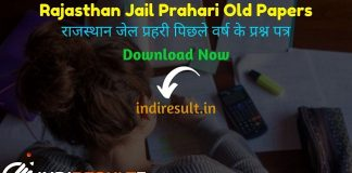 Rajasthan Jail Prahari Old Papers pdf - Download Rajasthan Jail Warder Previous Year Question Papers, Sample Papers & Model Papers. indiresult.in provide Rajasthan Jail Prahari Previous Papers Pdf here.