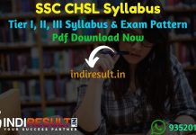 SSC CHSL Syllabus 2021 – Download CHSL Syllabus pdf in Hindi/English & SSC CHSL Exam Pattern. Get SSC CHSL Tier I, II, III Syllabus Pdf Download. CHSL 2021
