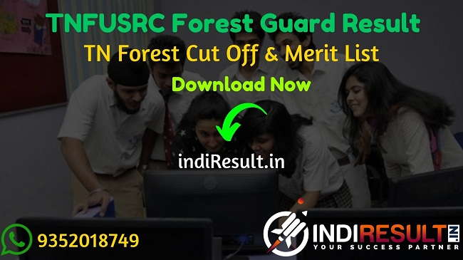 TNFUSRC Forest Guard Result 2020 – Download Tamil Nadu Forest Uniformed Services Recruitment Committee Forest Guard Result, Cutoff & Merit List 2020. The TNFUSRC will release result of TNFUSRC Forest Guard Exam in November 2020.