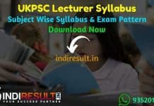 UKPSC Lecturer Syllabus 2020-21 - Check Uttrakhand Lecturer Syllabus pdf in Hindi & UKPSC Lecturer Exam Pattern, Download UKPSC Pravakta Syllabus pdf.