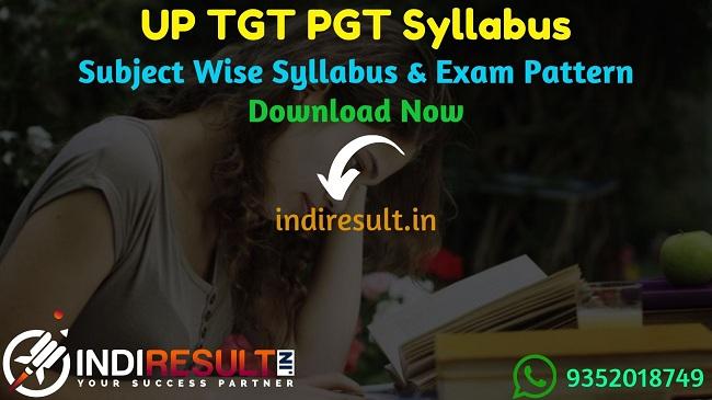 UP TGT PGT Syllabus 2020 - UPSESSB TGT PGT Teacher Syllabus, Exam Pattern, Subject Wise Detailed Syllabus in Hindi & English pdf. Download UPSESSB Syllabus Pdf of PGT TGT Exam, Important Books & Old Papers Here.