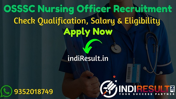 OSSSC Nursing Officer Recruitment 2020 - Check OSSSC 6432 Nursing Officer Vacancy Notification, Salary, Eligibility Criteria, Age Limit, Educational Qualification and selection process. Odisha Sub-ordinate Staff Selection Commission osssc invites online application to fill 6432 vacancy of Nursing Officer posts.