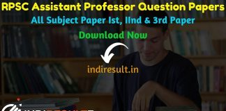 RPSC Assistant Professor Previous Question Papers – Download Previous Year Question Papers of RPSC Rajasthan Assistant Professor Exam. indiResult.in provide RPSC Assistant Professor Previous Year Question Papers Old Papers with Answer, Solution Pdf here.
