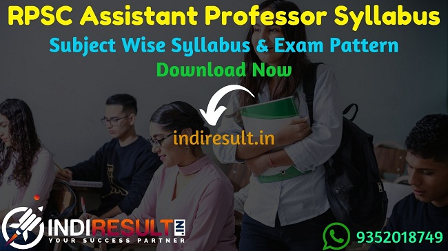 RPSC Assistant Professor Syllabus 2020 - Check RPSC Rajasthan Assistant Professor Syllabus,Exam Pattern,Subject Wise Detailed Syllabus in Hindi & English pdf. Download RPSC Syllabus Pdf of Assistant Professor Exam, Important Books & Old Papers Here.